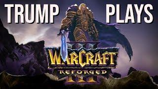 Warcraft 3 Reforged: The Birth of TrumpWC