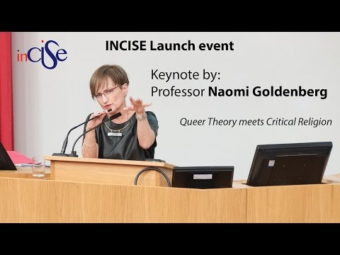 Professor Naomi Goldenberg (Ottawa) - Queer Theory meets Critical Religion