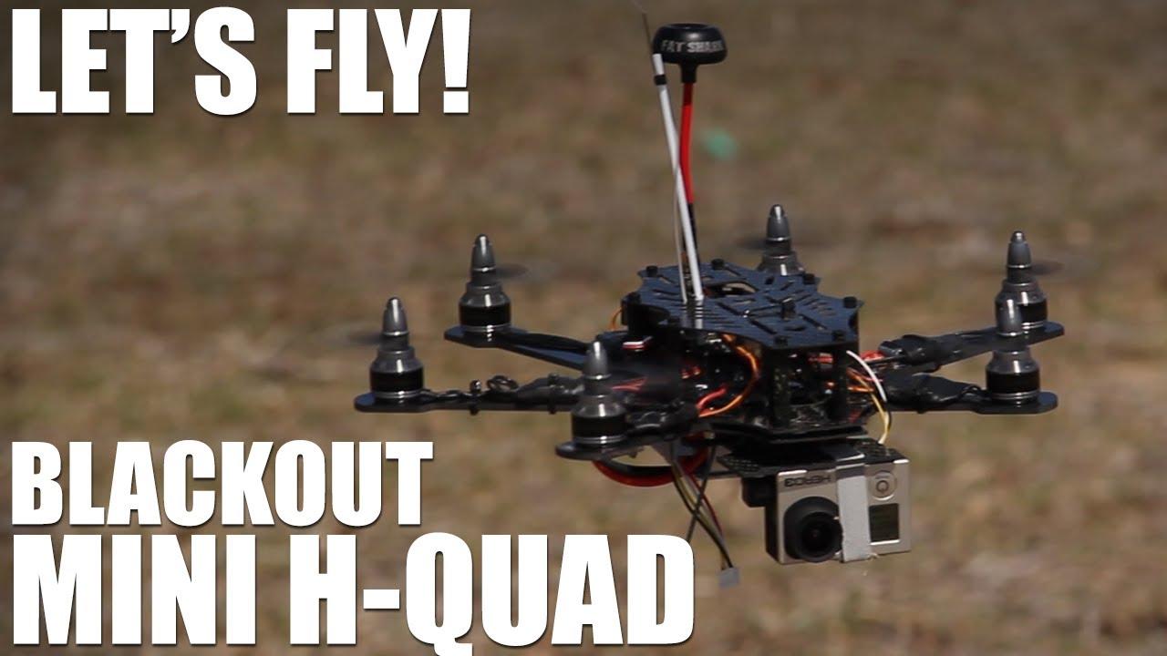 Flite Test - BlackOut Mini H-Quad - Let's Fly! - YouTube