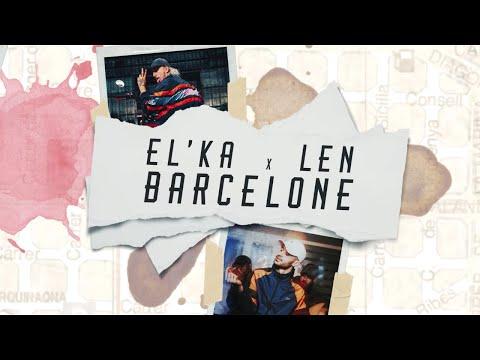 Youtube: El'ka – Barcelone feat. LEN (Video Officielle)