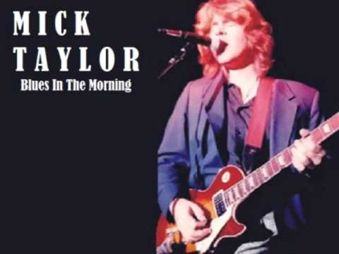 Mick Taylor - Blues In The Morning