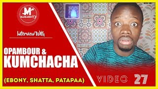 KUMCHACHA replies SHATTA WALE & Patapaa + OPAMBOUR goes Wild