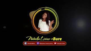 Natasha Lisimo - Bure ( Audio)