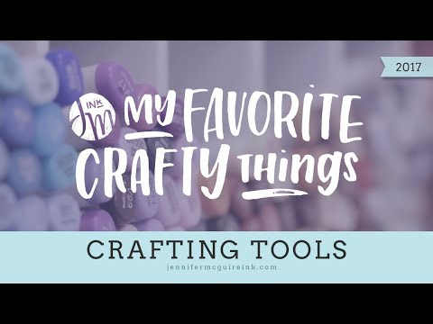 My Favorite Crafty Things 2017 -- Tools