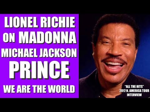 LIONEL RICHIE on MADONNA, PRINCE , WE ARE THE WORLD, MICHAEL JACKSON, NEW TOUR