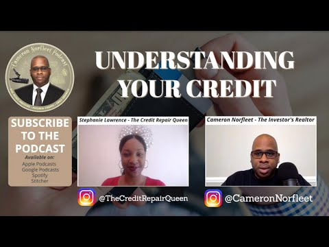 "Understanding Your Credit - w/ Stephanie Lawrence ""The Credit Repair Queen"""