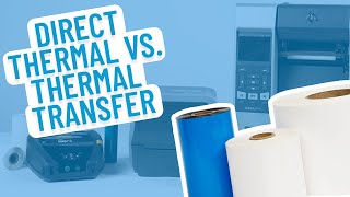 Direct Thermal Labels vs  Thermal Transfer Labels Smith Corona