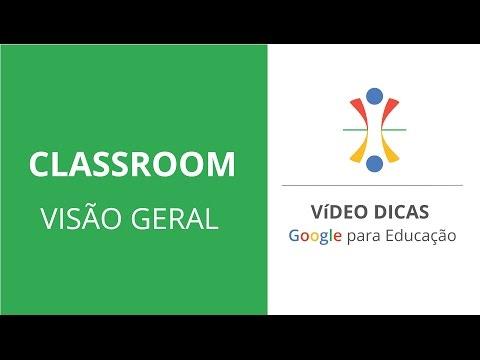 [CLASSROOM] Visão Geral do Google Sala de Aula   Classroom   2017