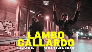 SAMRA X CAPITAL BRA - LAMBO GALLARDO (prod. by Exetra Beatz)