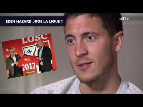 Interview Exclusif - Eden hazard critique la Ligue 1 (2017)