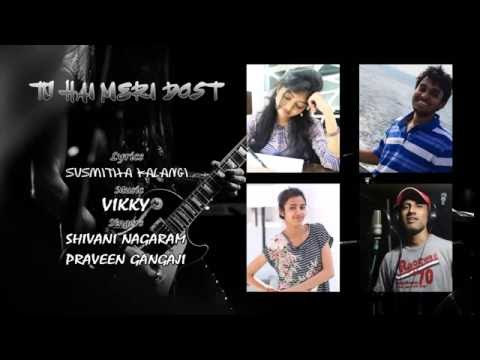 Tu Hai Meri Dost   Official Lyrics  Friendship Song in Hindi     Susmi   Vikky   Shivani   Praveen
