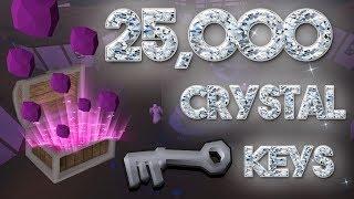 Loot From 25,000 Crystal Keys