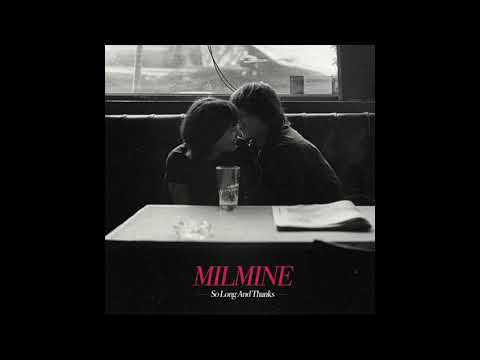 Milmine - So Long And Thanks (Full Album)