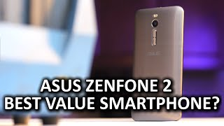 ASUS Zenfone 2 - Best bang for the buck smartphone?