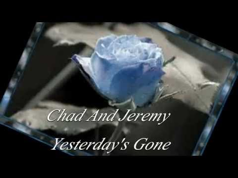 Chad & Jeremy Yesterday's Gone HD With Lyrics