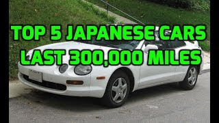 Top 5 Japanese Cars Guaranteed To Last 300,000 miles for less than $2,000
