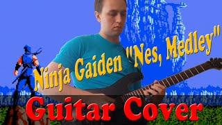 Ninja Gaiden Nes, Medley - (Guitar Cover)