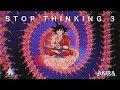 STOP THINKING Ⅲ 🧘   A Chill Lofi Mix To Meditate To 🧘