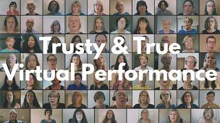 Trusty & True My Pop Choir's Virtual Choir Performance