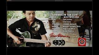 Widi Widiana - Formalin Sik Luh