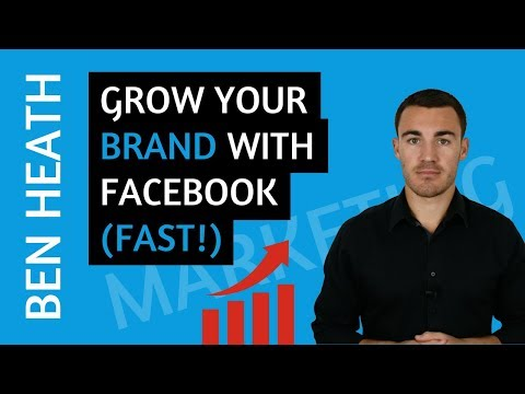 How to Use Facebook Ads to Grow Your Brand (Fast!)