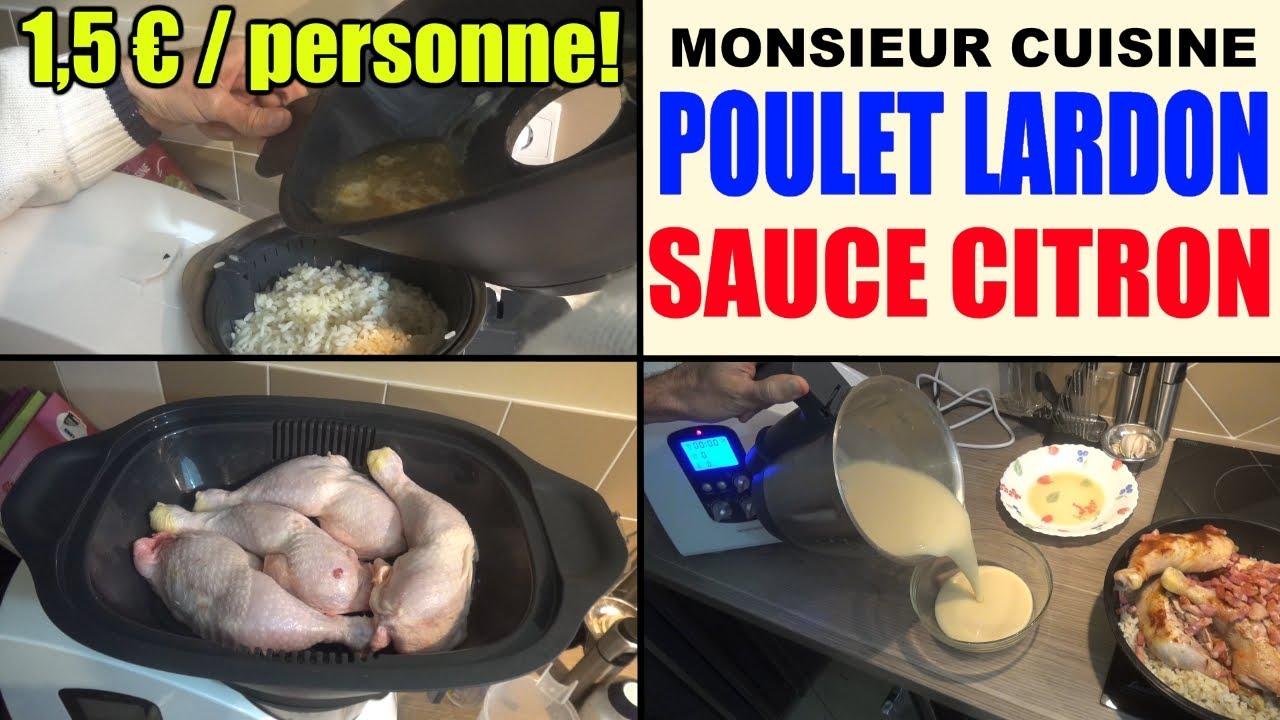 Poulet aux lardons riz et sauce citron recette monsieur for M cuisine plus lidl