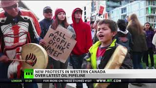 Standing Rock 2.0: Canada & US See Oil Pipeline Protests