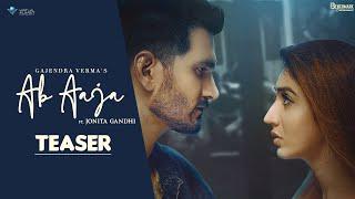 Gajendra Verma -  Ab Aaja | Jonita Gandhi | Ft. Priyanka Khera | Dhruwal Patel | Benchmark Ent