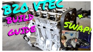 B20 VTEC BUILD GUIDE AND SWAP INTO INTEGRA !   HSG EP. 5-5