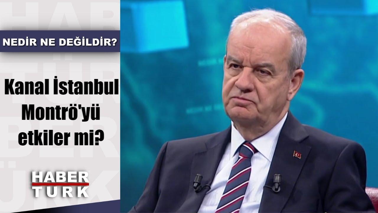 Kanal İstanbul Montrö'yü etkiler mi? İlker Başbuğ Habertürk'te anlatıyor