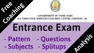 Pattern of Entrance Exam - Free Coaching for Civil Services Exam by Tamilnadu Government - Tamil