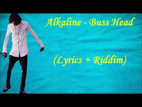 Alkaline - Buss Head lyrics  [ To Riddim ] Aug 2017