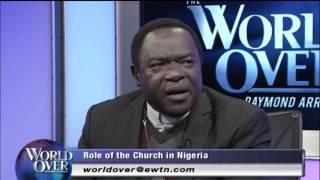 World Over - 2016-04-28 – Boko Haram and the Church in Nigeria with Raymond Arroyo