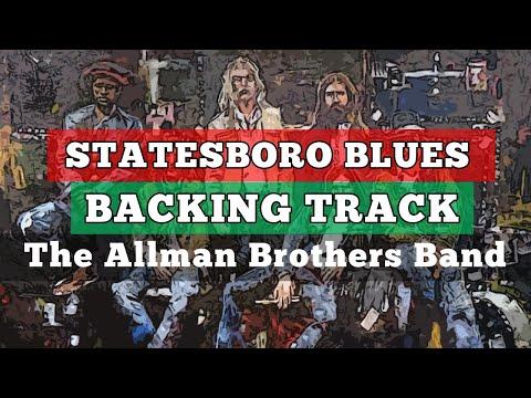 Statesboro Blues Backing Track - Allman Brothers Band