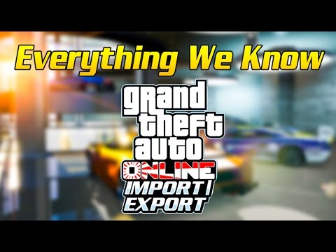 everything we know so far about the gta online import export dlc youtube. Black Bedroom Furniture Sets. Home Design Ideas