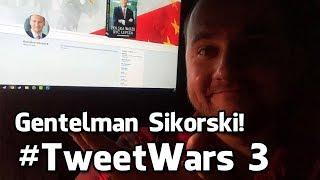 #TweetWars 3 - gentleman Radosław Sikorski w rozmowie z Kulczykiem! Co zrobiłby z urzędniczką NIK?