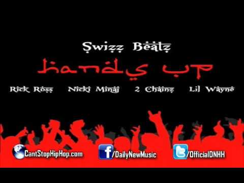 Swizz Beatz - Hands Up (Feat. Rick Ross, Nicki Minaj, 2 Chainz & Lil Wayne)