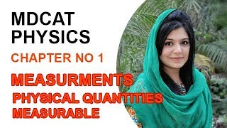 MDCAT Lecture Series, Physics Entry Test, ch 1, Physical Quantities Measurable-MDCAT Physics
