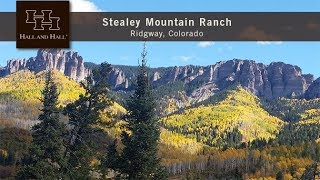 Stealey Mountain Ranch - Ridgway, Colorado