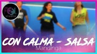 Con Calma Salsa (Mandinga) - Zumba Coreografía