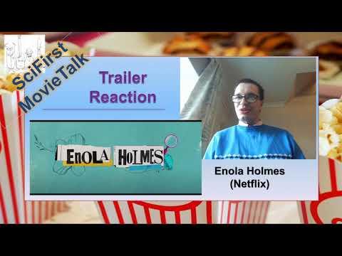 Enola Holmes (Netflix) Official Trailer – Trailer Reaction – SciFirst MovieTalk