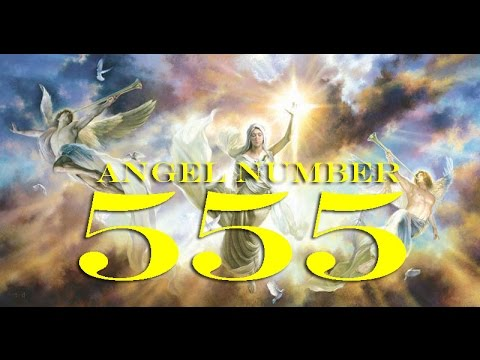 Angel Number 555 : The Spiritual Meaning and Significance - YouTube