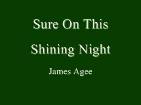 Sure on this Shining Night (Agee)