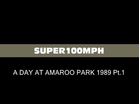 A DAY AT AMAROO PARK 1989 Pt.1