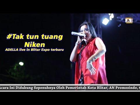 #Tak tun tuang - Niken - ADELLA live in Blitar Expo terbaru