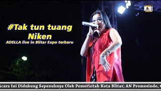 Download Mp3 Om Adella #tak Tun Tuang - Niken - Live In Blitar Expo Terbaru