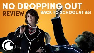 No Dropping Out: Back to School at 35! Spoiler Free REVIEW