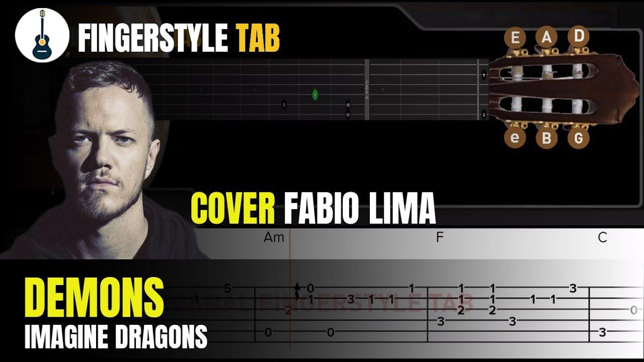 DEMONS - Arranjo Violão Fingerstyle + Tablatura (Cover: Fabio Lima)