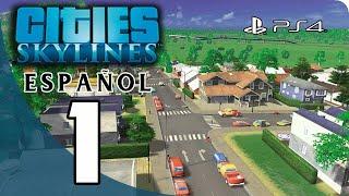 Cities Skylines PS4 HD Gameplay en Español Parte 1 - Crea la Ciudad de tus Sueños