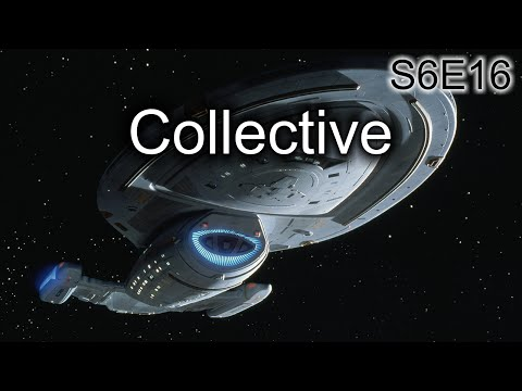 Star Trek Voyager Ruminations: S6E16 Collective